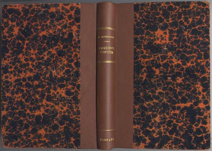 jules, boissiere, fumeurs d-opium, en vente sur www.wanted-rare-books.com/fumeurs.htm - Librairie on-line Marseille: www.wanted-rare-books.com/