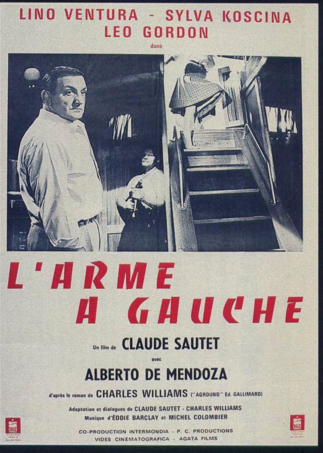 L'Arme à gauche, Lino Ventura, affiche du film  de Claude Sautet, Format : 80x120cm. TRES BON ETAT pliée d'origine en vente  sur www.wanted-rare-books.com/lino-ventura-l-arme-a-gauche-affiche-originale-film-claude-sautet.htm et sur www.wanted-rare-books.com/cinema.htm et sur www.wanted-rare-books.com
