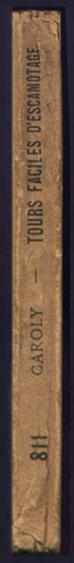 Titre : Tours faciles d'escamotage par le prestidigitateur CAROLY, auteur: Jean-Auguste Faugeras, sans date circa XIXe siècle,livres en vente sur www.wanted-rare-books.com/tours-faciles-d-escamotage-caroly-magie-XIXe-siecle.htm