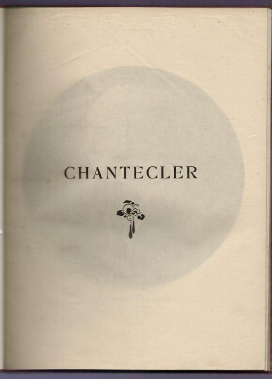 Auteur: EDMOND ROSTAND, titre: CHANTECLERC, Edition: reliure de toutes les parution de chanteclerc dans l'Illustration - 1910, livre en vente sur www.wanted-rare-books.com/chanteclerc-edmond-rostand-l-illustration.htm
