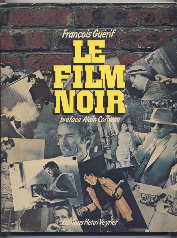 guerif francois, le film noir, polar americain