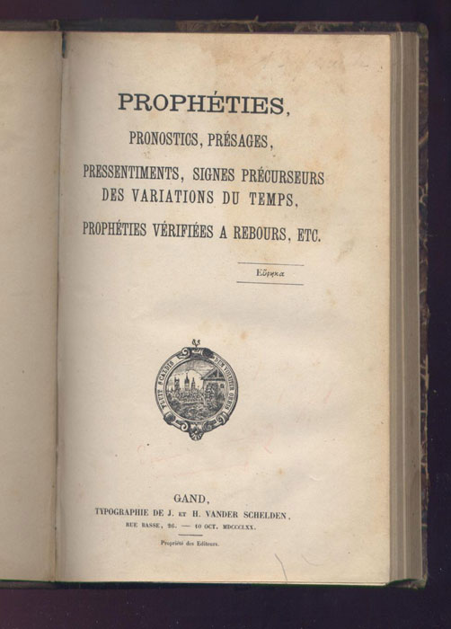 Ouvrage Nº 1 - Gand 1870 - 30 documents prophétiques - www.wanted-rare-books.com - Librairie on-line - Marseille
