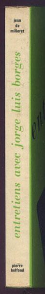 Auteur : Jean de MILLERET, titre : Entretiens avec Jorge Luis Borges, en vente sur www.wanted-rare-books.com/borges-jorge-luis-entretiens-jean-de-milleret-livre.htm