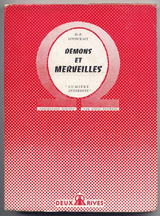 Auteur: Lovecraft, titre: démons et merveilles, Edition : Deux rives, ed. originale avec jaquette, 1955, en vente sur www.wanted-rare-books.com/lovecraft-demons-et-merveilles-ed-deux-rives-1955-edition-originale.htm