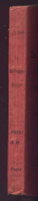 Auteur: Gustave Le Rouge, titre: la mandragore magique,Teraphim, Golem, Androïdes, Homoncules, Ed.  originale : H.Daragon, 1912,livre en vente, sur www.wanted-rare-books.com/gustave-le-rouge-la-mandragore-magique-ed-originale-1912.htm