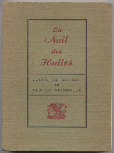 La nuit des Halles, Claude Seignolle  Edition Originale en vente sur www.wanted-rare-books.com/fantastique.htm