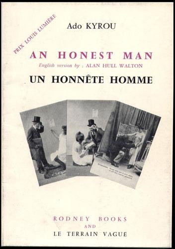 Un Honnête Homme, an honnest man, ado kyrou