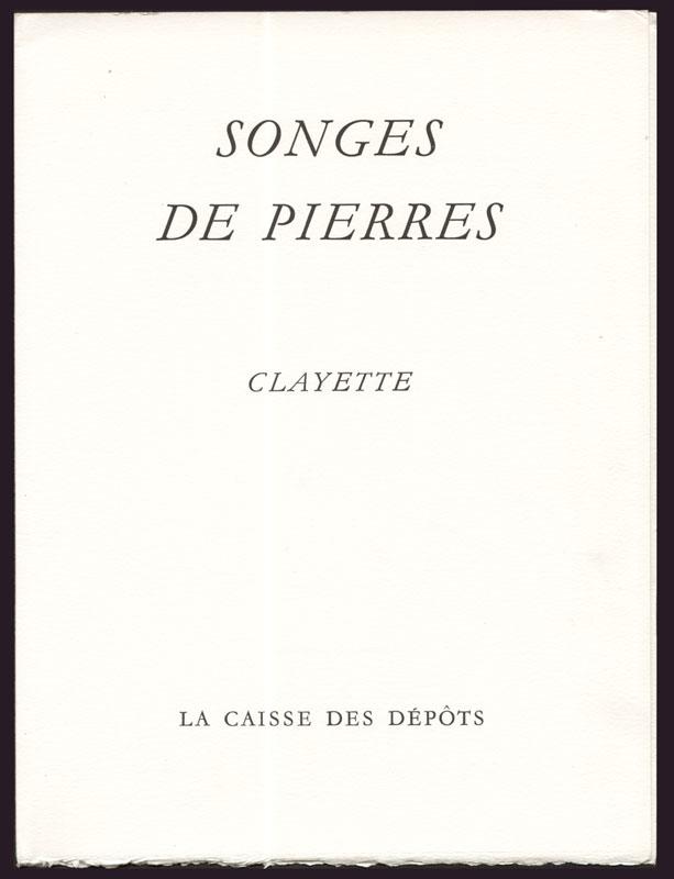 Porte-folio contenant les 5 illustrations, sur Velin d'Arches pur chiffon, titré Songes de Pierres de Pierre Clayette