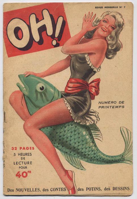 revue oh n7, EO, Édition du Puits-Pelu - Lyon - 1949, nouvelles inédite de F. Dard, nombreuses illustrations de Redvil en vente sur www.wanted-rare-books.com/frederic-dard-revue-oh-7.htm
