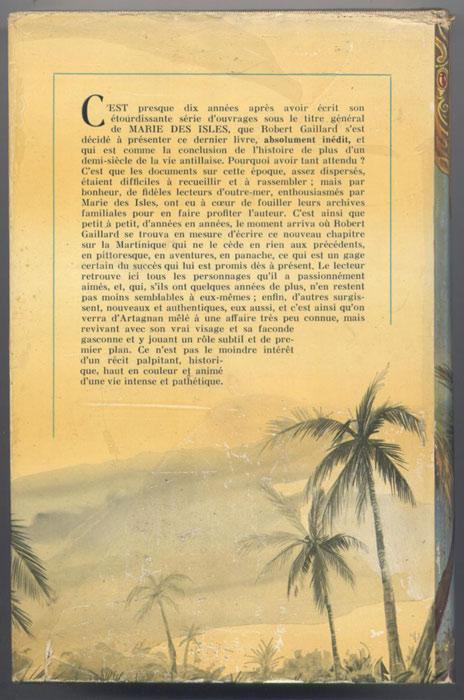 Auteur: Robert Gaillard, titre: L'héritier des isles, Editions:   FLEUVE NOIR 1961, collection: GRANDS ROMANS, E.O. en BE voir scan, livre en vente sur www.wanted-rare-books.com/gaillard-robert-marie-des-isles-marie-galante-cap-le-fort-les-heritiers-des-isles-livres.htm