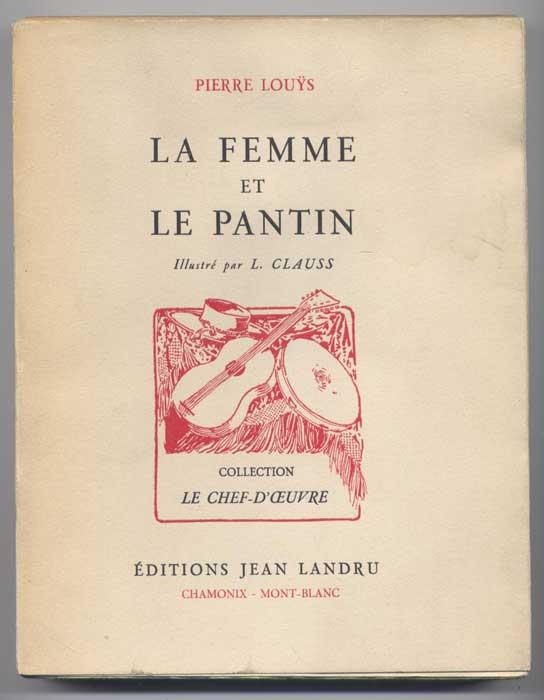 La Femme et le Pantin, Pierre Louys, Editions Jean Landru 1946, livre en vente sur www.wanted-rare-books.com/pierre-louys-la-femme-et-le-pantin.htm