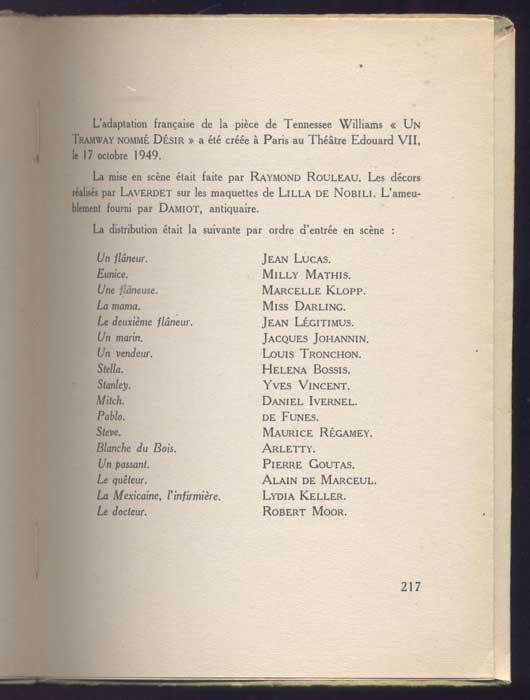 On retrouve Arletty et de Funés dans la distribution de la pié UN TRAMWAY NOMME DESIR, adapté par Jean COCTEAU, 1949