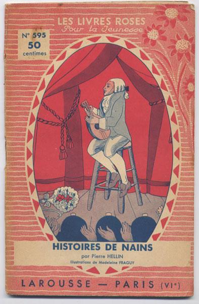 Histoires de nains, Gulliver à Lilliput suivi de Gulliver chez les Géants, Pierre Hellin,  numéro 595, collection Les livres Roses pour la jeunesse,éditions Larousse 1934,  illustrations de Madeleine Fraguy