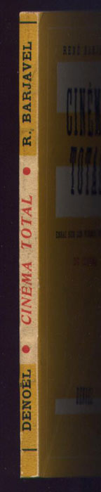 Auteur: RENÉ BARJAVEL, titre: Cinéma Total,Edition Denoel originale en TBE, livre en vente sur www.wanted-rare-books.com/total-cinema.htm
