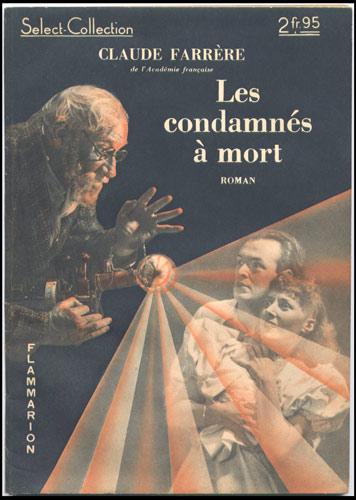 Couverture : Les condamnés à mort de Claude Farrere,Flammarion , Select-Collection :  numéro 143