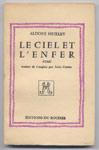 Auteur: ALDOUS HUXLEY, titre: LE CIEL ET L'ENFER, Editions du Rocher, 1956, Edition Originale, livre en vente sur www.wanted-rare-books.com/aldoux-huxley-le-ciel-et-l-enfer.htm