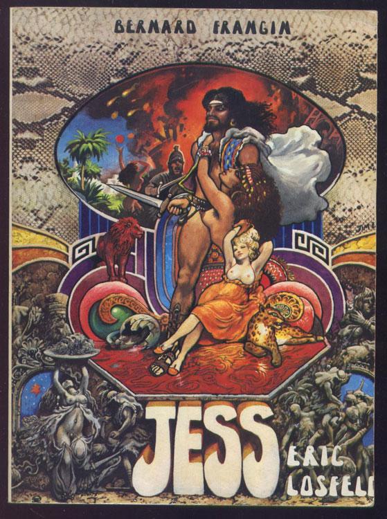 Auteur : FRANJIN BERNARD, titre: JESS, couverture illustré couleurs pop-art,Editeur : ERIC LOSFELD ,Edition originale RARE, c' la vie de Jésus romancé, un des plus rare LOSFELD, en TBE, en vente sur www.wanted-rare-books.com/rayon-moderne.htm