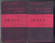 Miller Henry, Sexus 1 et 2,La Crucifixion en rose, 1949 E.O sur www.wanted-rare-books.com/henry-miller-sexus.htm - Librairie on-line Marseille
