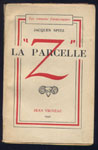 Auteur :  SPITZ JACQUES,Titre : La parcelle Z, collection:  les romans fantastiques, Editions Jean Vigneau,1942 , en TBE, en vente sur www.wanted-rare-books.com/rayon-SF.htm